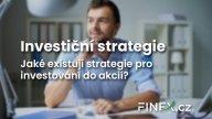 Podívejte se na 6 typů strategií pro investování do akcií