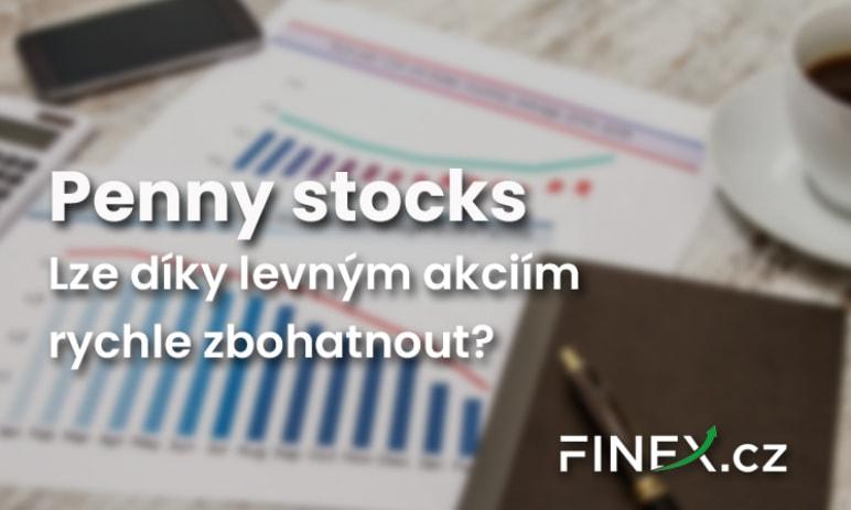 Co jsou to penny stocks? Lze díky nim zbohatnout?