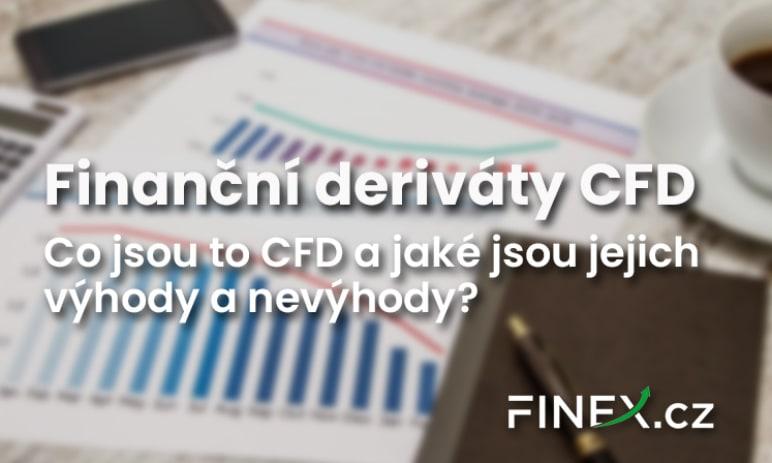 Finanční deriváty: CFD - Co je to CFD? Jaké má výhody a rizika?