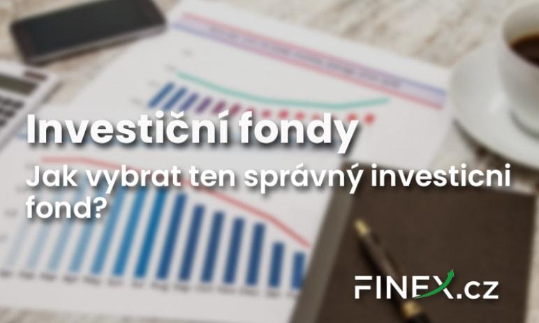 Investiční fondy - Jak vybrat ten správný a na co si dát pozor?
