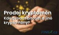 Návod: Jak prodat bitcoin a jiné kryptoměny? + Seznam dostupných způsobů