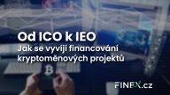 Od ICO k IEO – Jak se vyvíjí financování kryptoměnových projektů