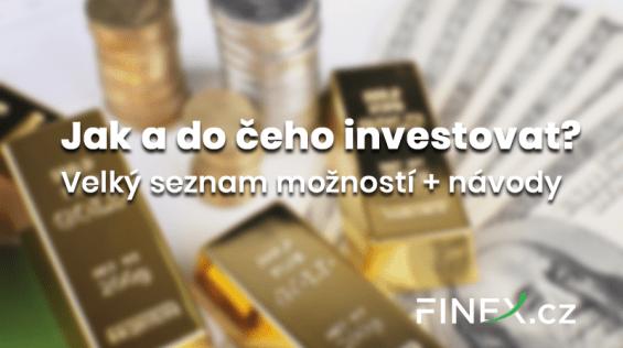 jak investovat - moznosti