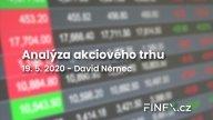 [Akcie] Analýza 19. 5. 2020 – Hospodářství krvácí. Akcie ale rostou