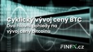 Cyklický vývoj ceny Bitcoinu – 2 hlavní pohledy na vývoj ceny BTC