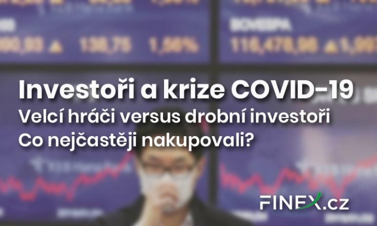 Investoři a krize COVID-19: Kdo si získal přízeň investorů na 9 a 8 příčce?