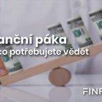 <strong>TIP:</strong> Vše, co byste měli znát o finanční páce, si můžete přečíst v našem samostatném článku.