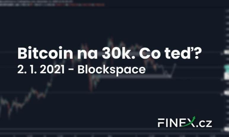 [Bitcoin] Analýza 2. 1. 2021 – 30 000 USD... Kam dál v novém roce?