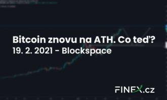 [Bitcoin] Analýza 19. 2. 2021 – Bitcoin na dalším ATH. Zaměří se trh na EOS?