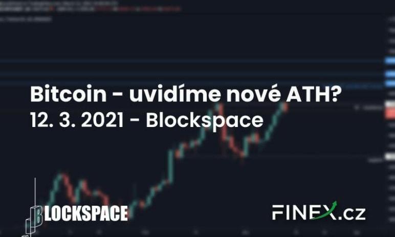 [Bitcoin] Analýza 12. 3. 2021 – Uvidíme nové ATH?