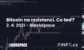 [Bitcoin + Altcoiny] Analýza 2. 4. 2021 – Bitcoin na rezistenci. Prorazí?