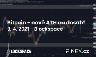 [Bitcoin + Altcoiny] Analýza 9. 4. 2021 – Nová maxima na dosah!