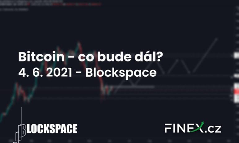 [Bitcoin] Analýza 4. 6. 2021 – Stále v rangi. Kam vyrazíme?