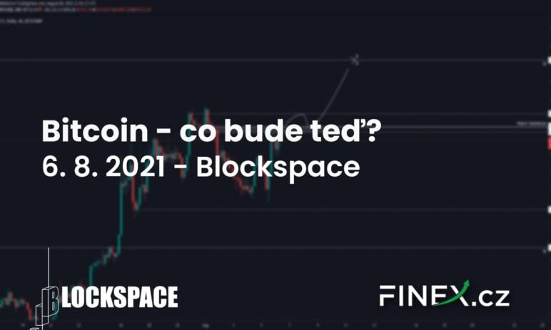 [Bitcoin] Analýza 6. 8. 2021 – Důležitá rezistence před námi