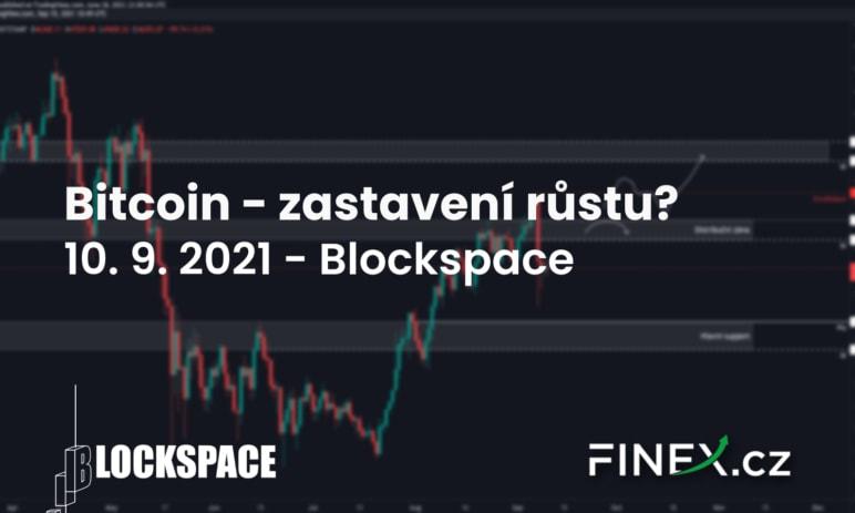 [Bitcoin] Analýza 10. 9. 2021 – Čeká nás zastavení růstu?